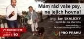 Kampaň Jana Skalického, kandidáta na starostu za hnutí Pro Prahu