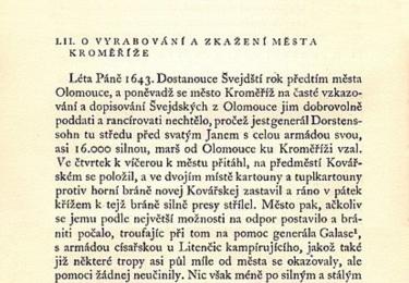 Kroměříž včetně zámku byla zapálena, z 244 domů ve městě přečkalo zkázu 69 různě vyspravovaných obydlí. Takto popisuje dění dobová kronika...