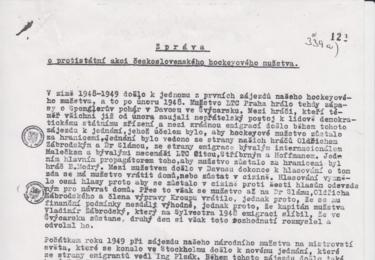 Tato Zpráva o protistátní akci byla adresována Bedřichu Geminderovi, vedoucímu mezinárodního oddělení sekretariátu ÚV KSČ