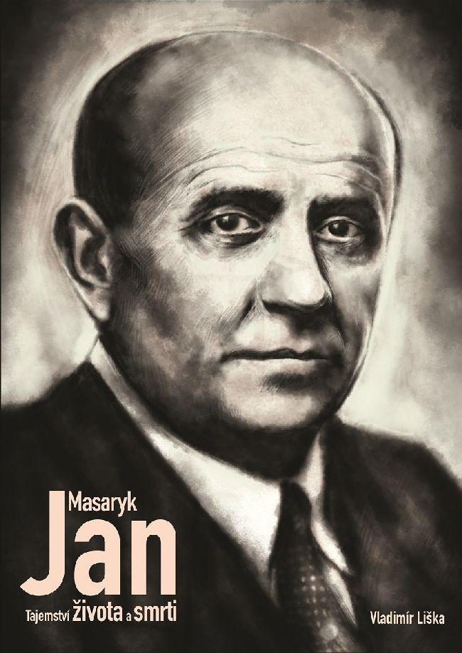 Jan Masaryk: Tajemství života a smrti