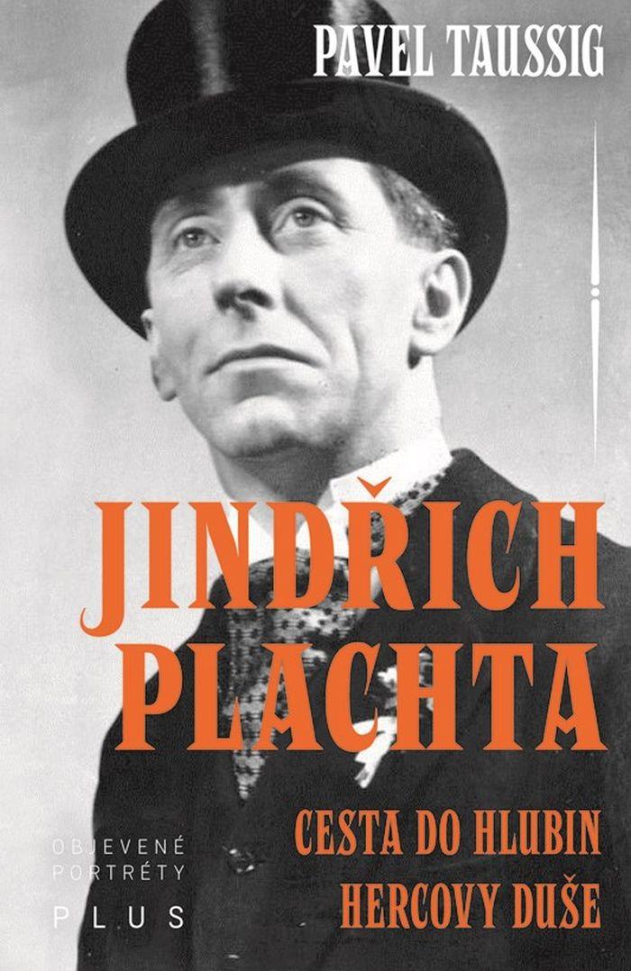 Jindřich Plachta - Cesta do hlubin hercovy duše