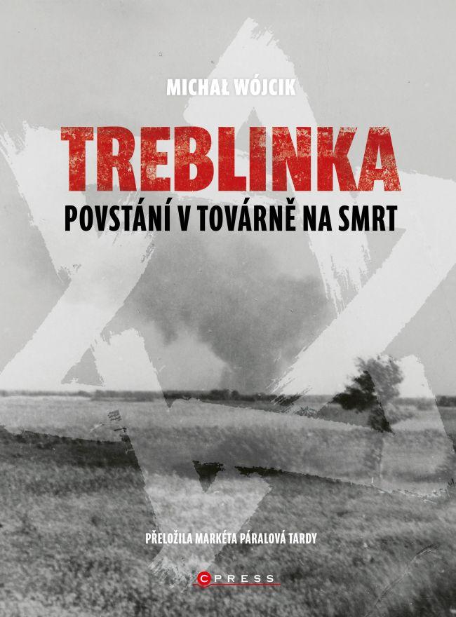 Treblinka - Povstání v továrně na smrt