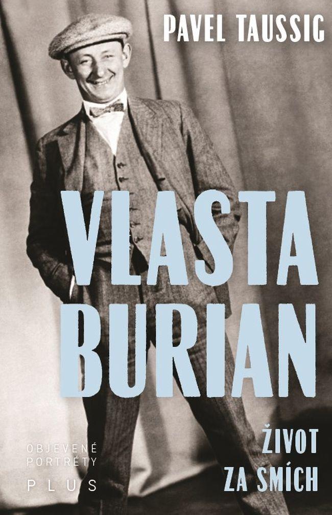Vlasta Burian: Život za smích
